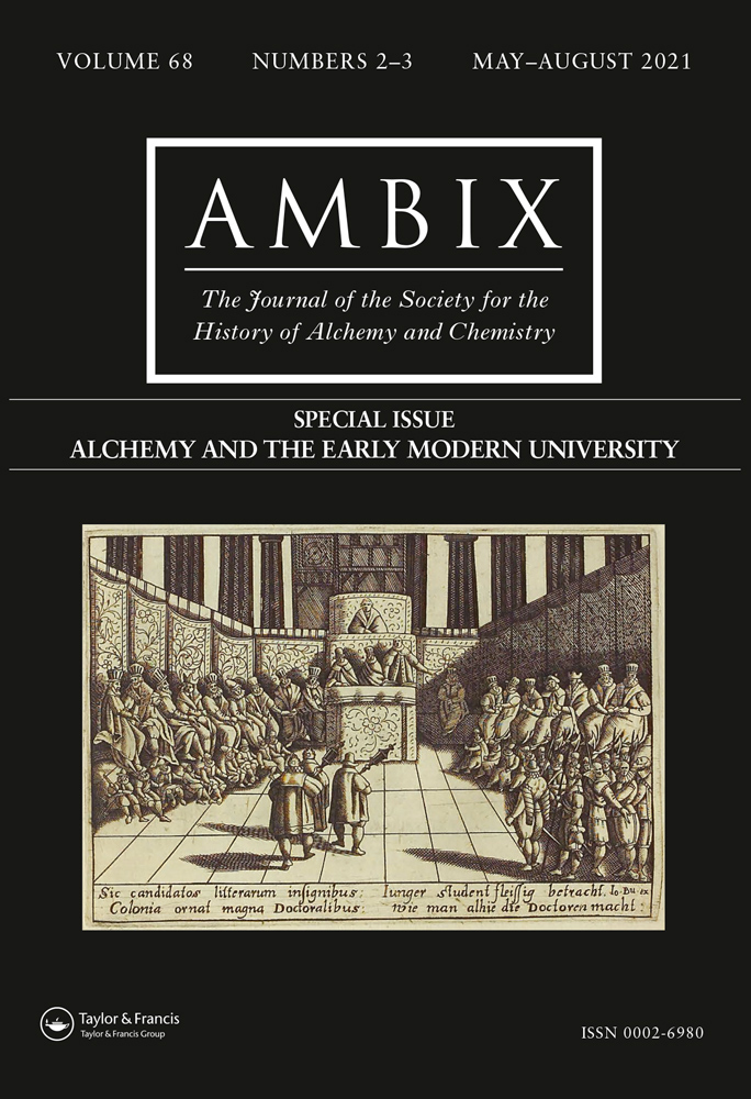 Alchemy and the Early Modern University, special issue, Ambix.